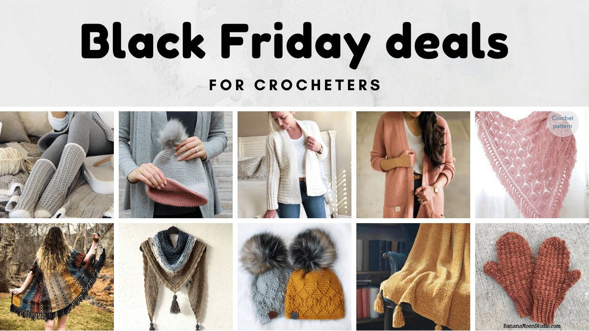 The best crochet black friday deals for crocheters - cyber monday